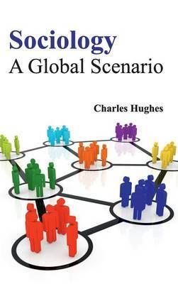Sociology: A Global Scenario