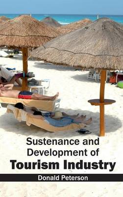 Sustenance and Development of Tourism Industry