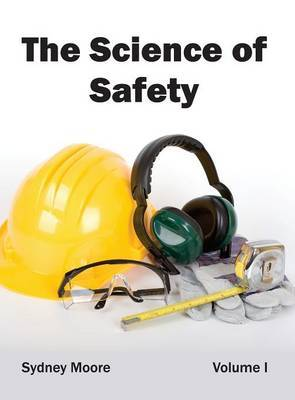 Science of Safety: Volume I