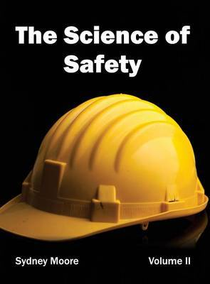 Science of Safety: Volume II