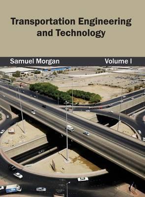 Transportation Engineering and Technology: Volume I
