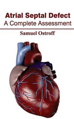 Atrial Septal Defect: A Complete Assessment