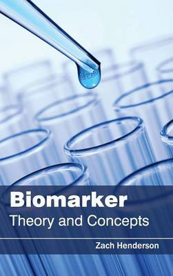 Biomarker: Theory and Concepts