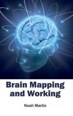 Brain Mapping and Working