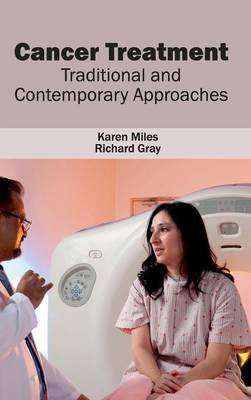 Cancer Treatment: Traditional and Contemporary Approaches