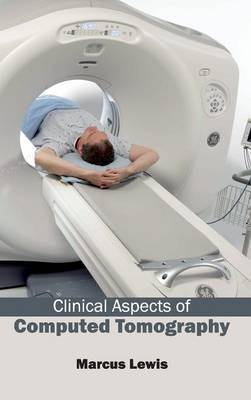 Clinical Aspects of Computed Tomography