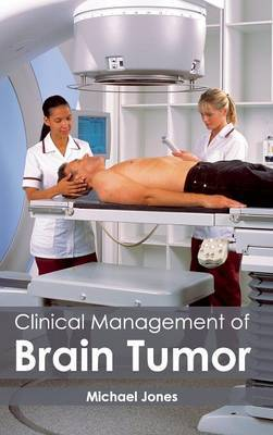 Clinical Management of Brain Tumor