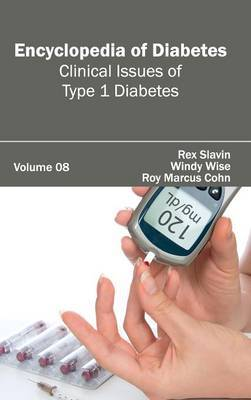 Encyclopedia of Diabetes: Volume 08 (Clinical Issues of Type 1 Diabetes)