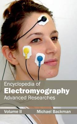 Encyclopedia of Electromyography: Volume II (Advanced Researches)