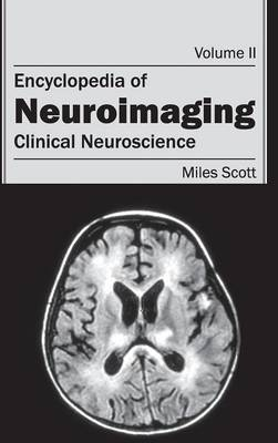 Encyclopedia of Neuroimaging: Volume II (Clinical Neuroscience)