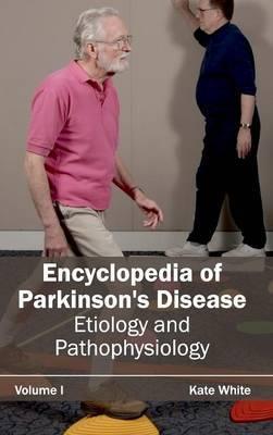 Encyclopedia of Parkinson's Disease: Volume I (Etiology and Pathophysiology)