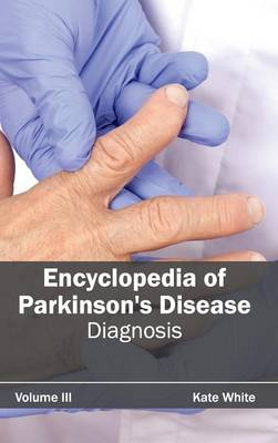 Encyclopedia of Parkinson's Disease: Volume III (Diagnosis)