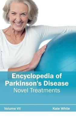 Encyclopedia of Parkinson's Disease: Volume VII (Novel Treatments)