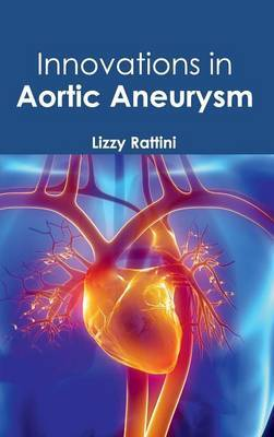 Innovations in Aortic Aneurysm