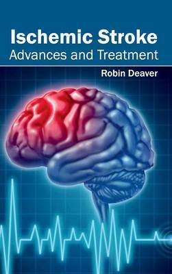 Ischemic Stroke: Advances and Treatment