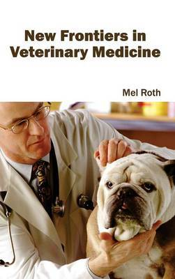 New Frontiers in Veterinary Medicine