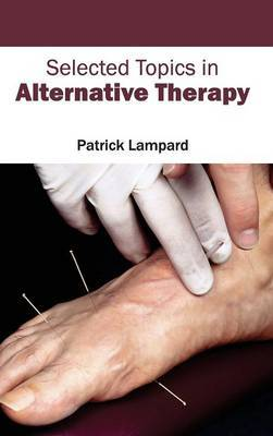 Selected Topics in Alternative Therapy