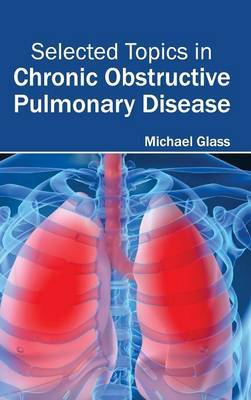 Selected Topics in Chronic Obstructive Pulmonary Disease