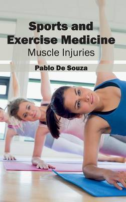 Sports and Exercise Medicine: Muscle Injuries