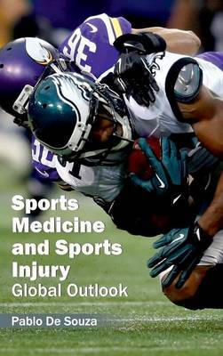 Sports Medicine and Sports Injury: Global Outlook