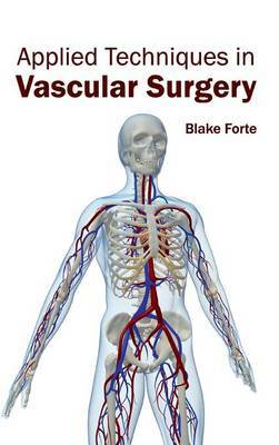 Applied Techniques in Vascular Surgery