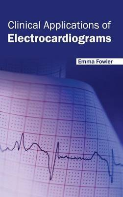 Clinical Applications of Electrocardiograms