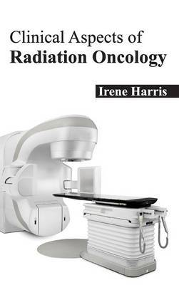 Clinical Aspects of Radiation Oncology