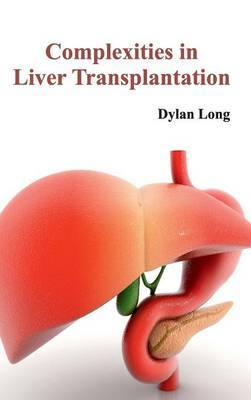 Complexities in Liver Transplantation