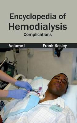 Encyclopedia of Hemodialysis: Volume I (Complications)