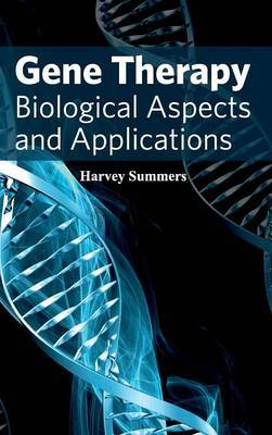 Gene Therapy: Biological Aspects and Applications