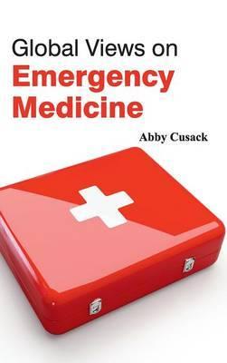 Global Views on Emergency Medicine