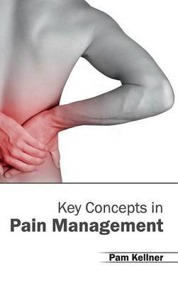 Key Concepts in Pain Management
