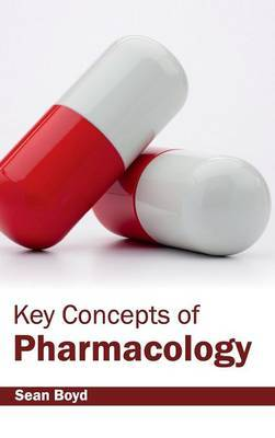 Key Concepts of Pharmacology