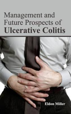 Management and Future Prospects of Ulcerative Colitis