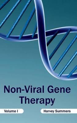 Non-Viral Gene Therapy: Volume I