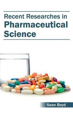 Recent Researches in Pharmaceutical Science