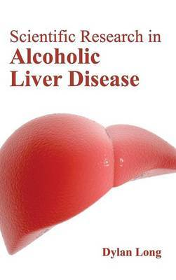 Scientific Research in Alcoholic Liver Disease