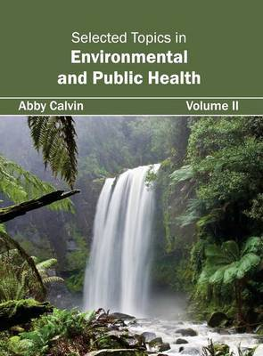 Selected Topics in Environmental and Public Health: Volume II