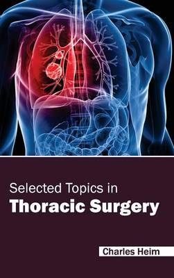 Selected Topics in Thoracic Surgery