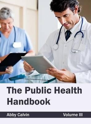 Public Health Handbook: Volume III