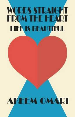 Words Straight from the Heart: Life Is Beautiful