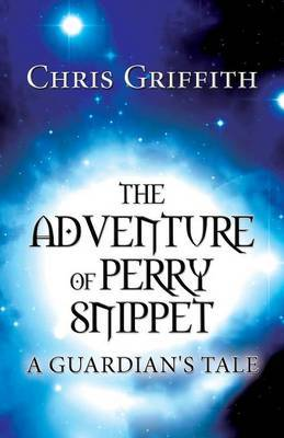 The Adventure of Perry Snippet: A Guardian's Tale
