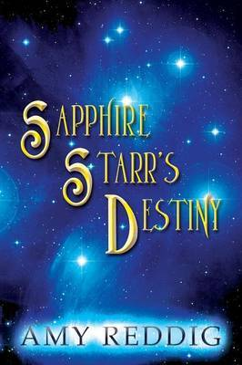 Sapphire Starr's Destiny