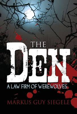 The Den: A Law Firm of Werewolves