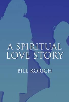 A Spiritual Love Story