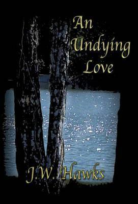 An Undying Love