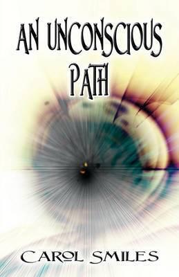 An Unconscious Path