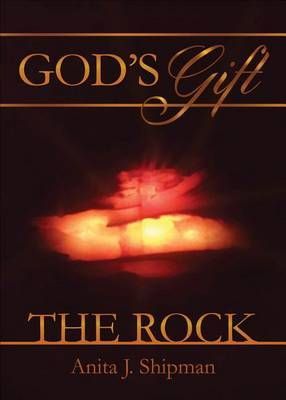 God's Gift ~ the Rock
