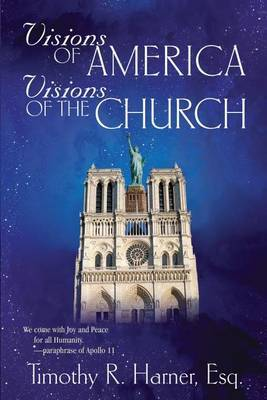 Visions of America, Visions of the Church