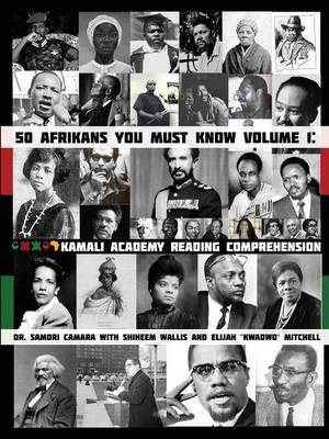 50 Afrikans You Must Know: Kamali Academy Reading Comprehension